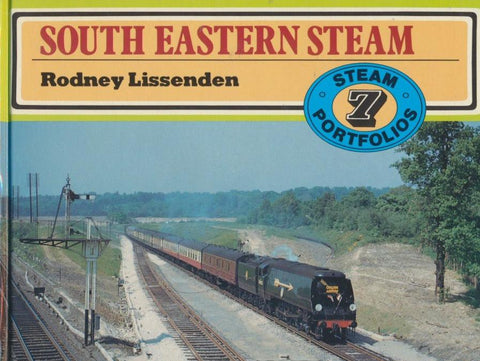 South Eastern Steam (Steam Portfolios, 7)