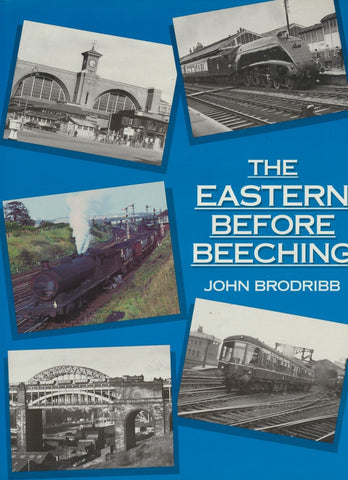 The Eastern Before Beeching