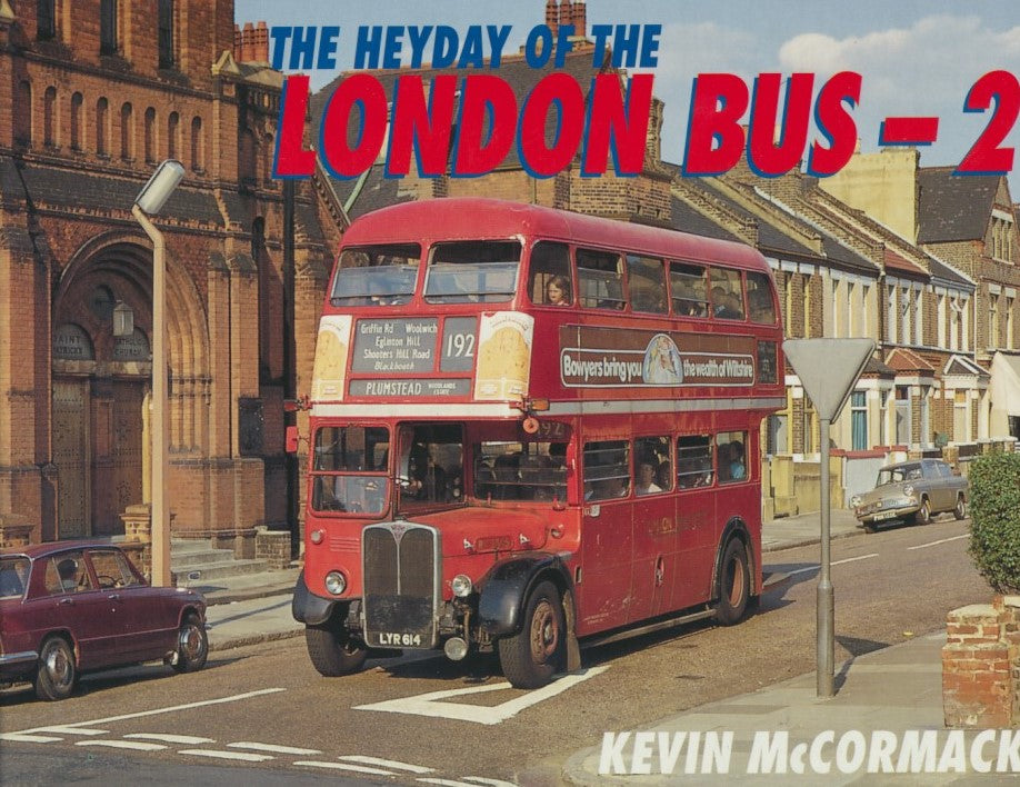 The Heyday of the London Bus - 2