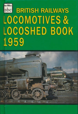 abc British Railways Locomotives & Locoshed Book 1959 (Reprint)