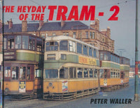 The Heyday of the Tram: volume 2