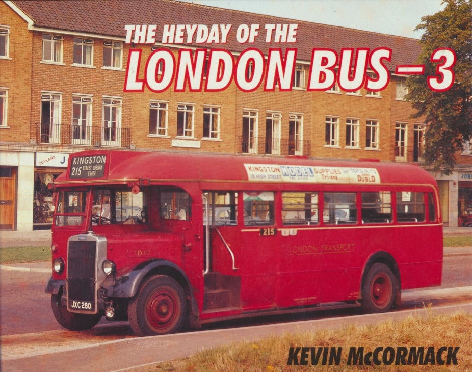 The Heyday of the London Bus - 3