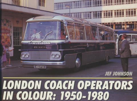 London Coach Operators in Colour: 1950-1980