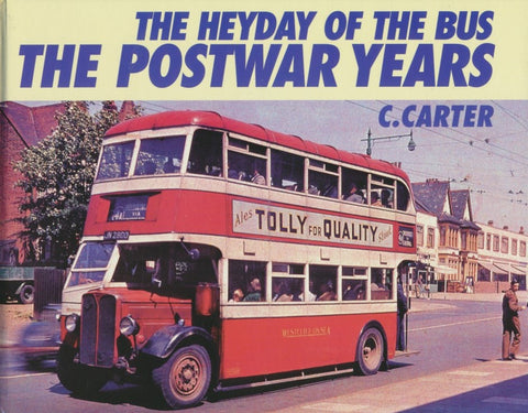 The Heyday of the Bus: The Postwar Years
