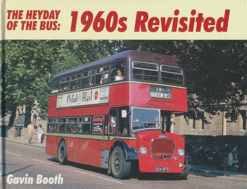 The Heyday of the Bus: 1960's Revisited