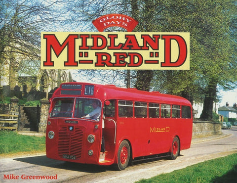Glory Days: Midland Red