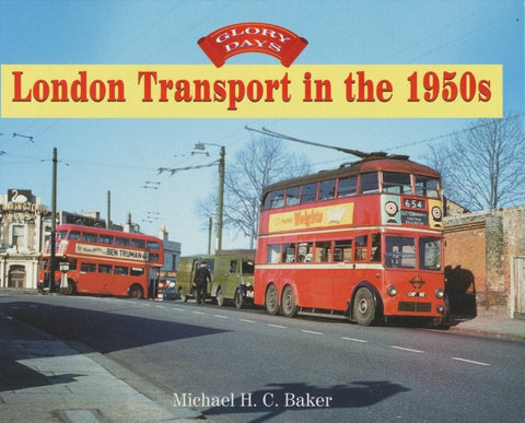 Glory Days: London Transport in the 1950s