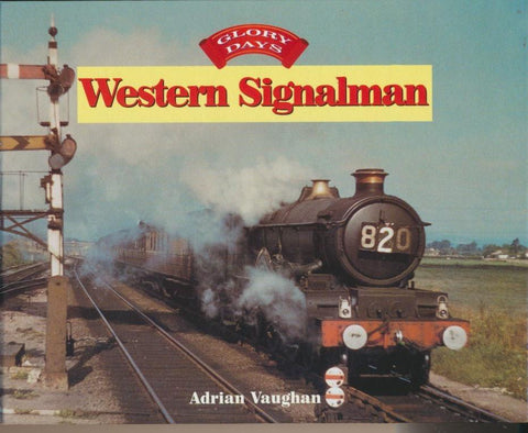Glory Days: Western Signal Man