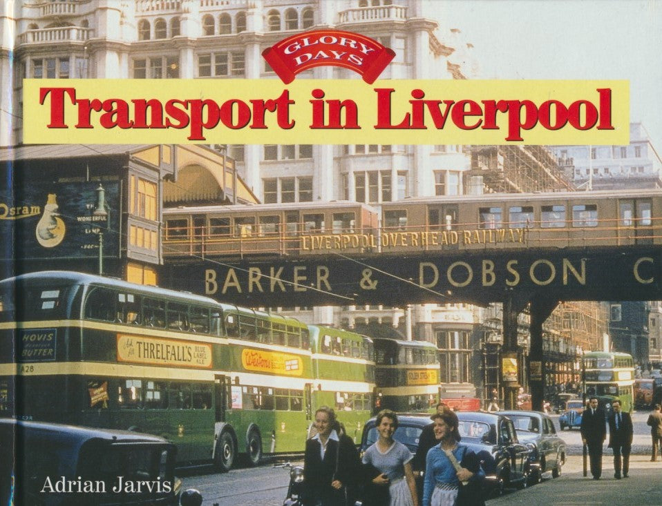 Glory Days: Transport in Liverpool