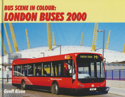 Bus Scene in Colour : London Buses 2000