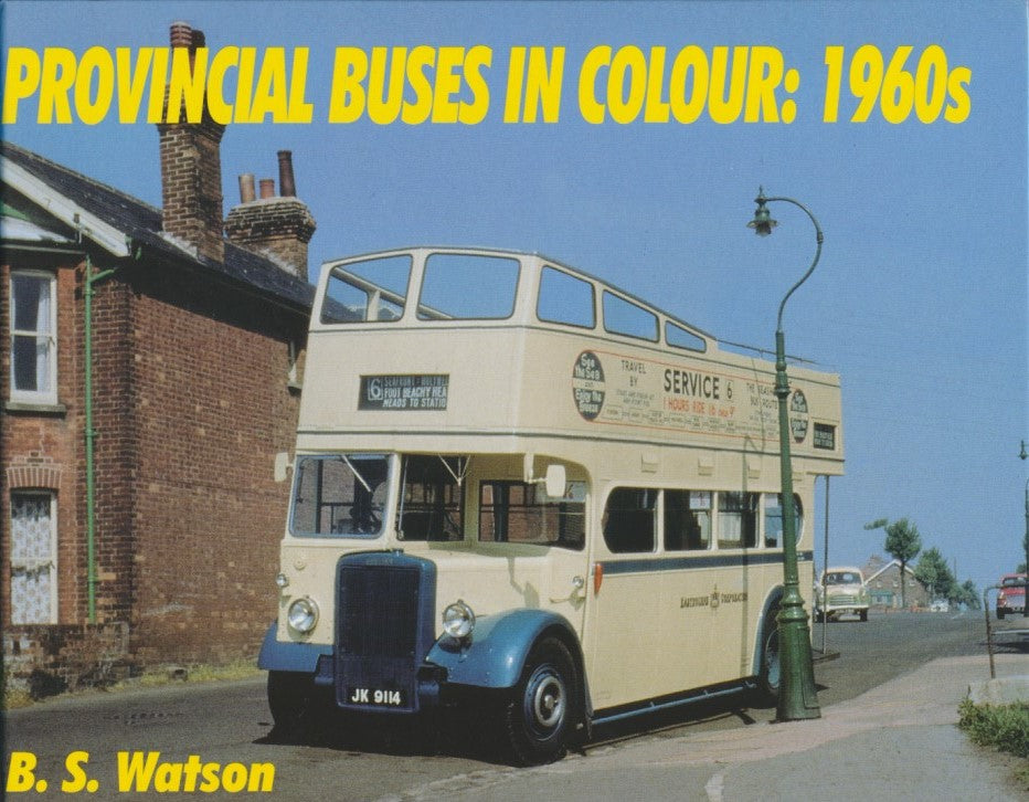 Provincial Buses in Colour: 1960s