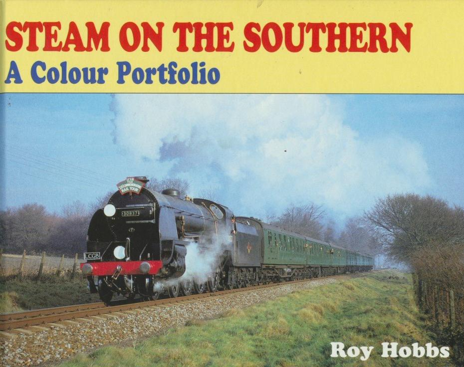 Steam on the Southern: A Colour Portfolio