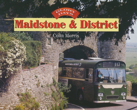 Glory Days: Maidstone & District