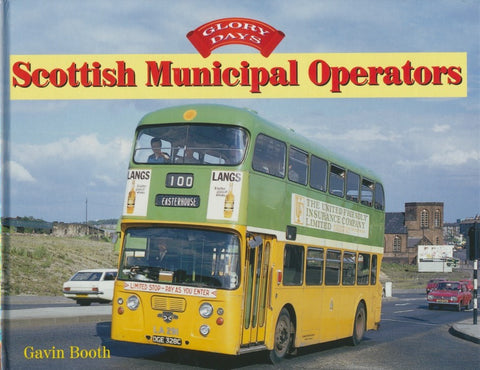 Glory Days: Scottish Municipal Operators