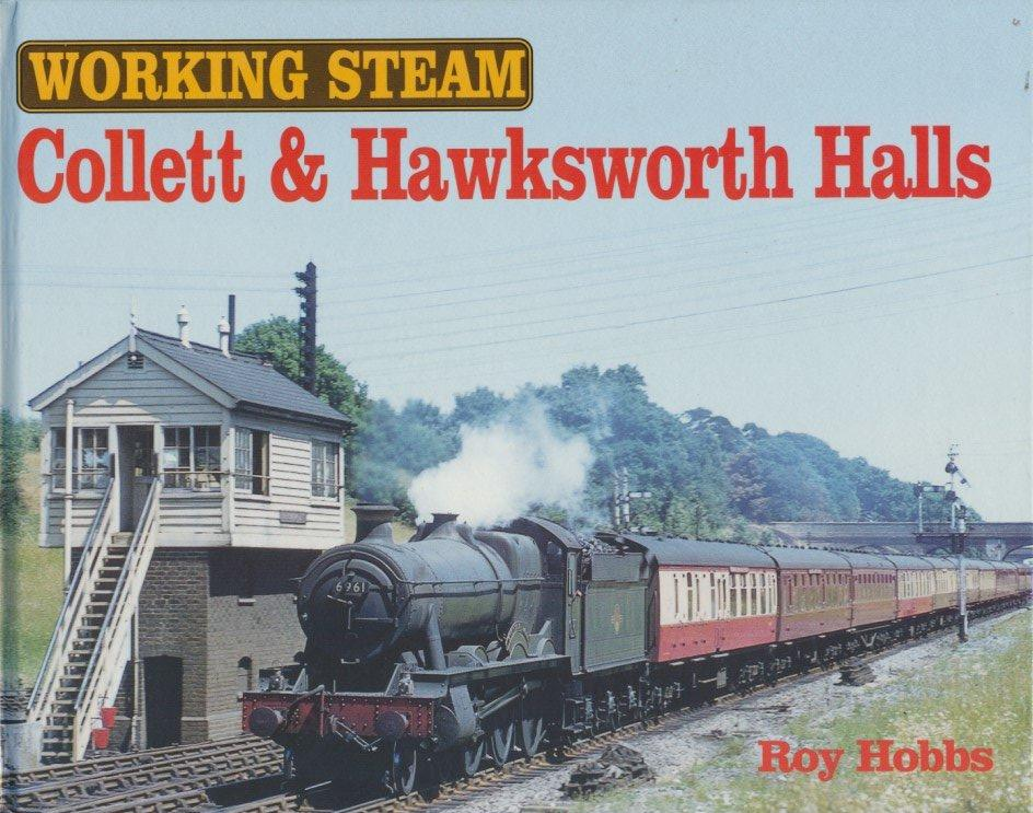 Working Steam: Collett and Hawksworth Halls