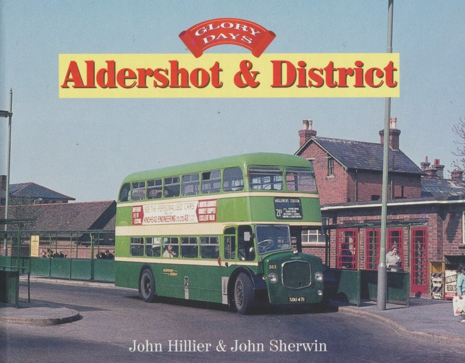 Glory Days: Aldershot & District