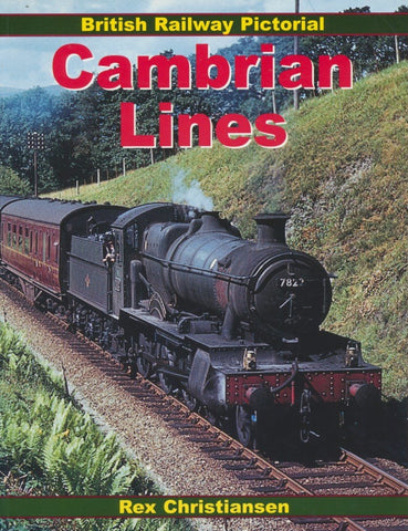 Cambrian Lines (British Rail Pictorial)