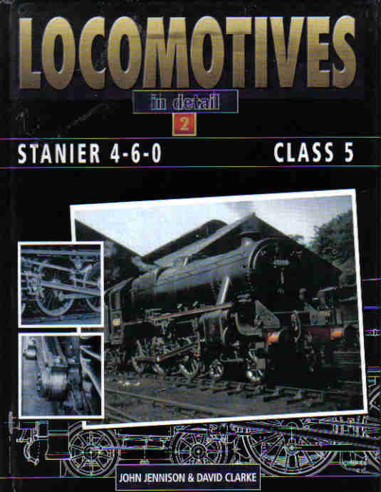 Locomotives in Detail: 2 - Stanier 4-6-0 Class 5