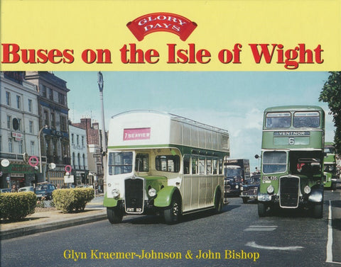 Glory Days: Buses on the Isle of Wight
