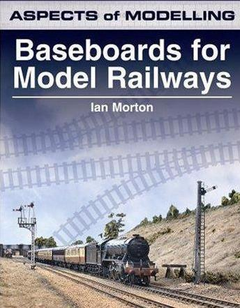Aspects of Modelling: Baseboards for Model Railways