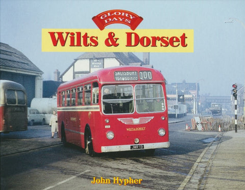 Glory Days: Wilts & Dorset