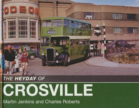 The Heyday of Crosville
