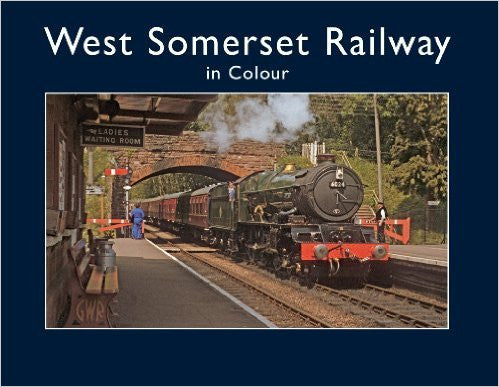 West Somerset Railway in Colour
