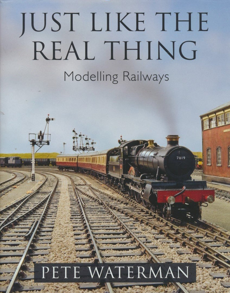 Just Like the Real Thing: Modelling Railways