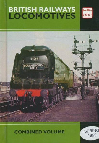 abc British Railways Locomotives Combined Volume Spring 1955