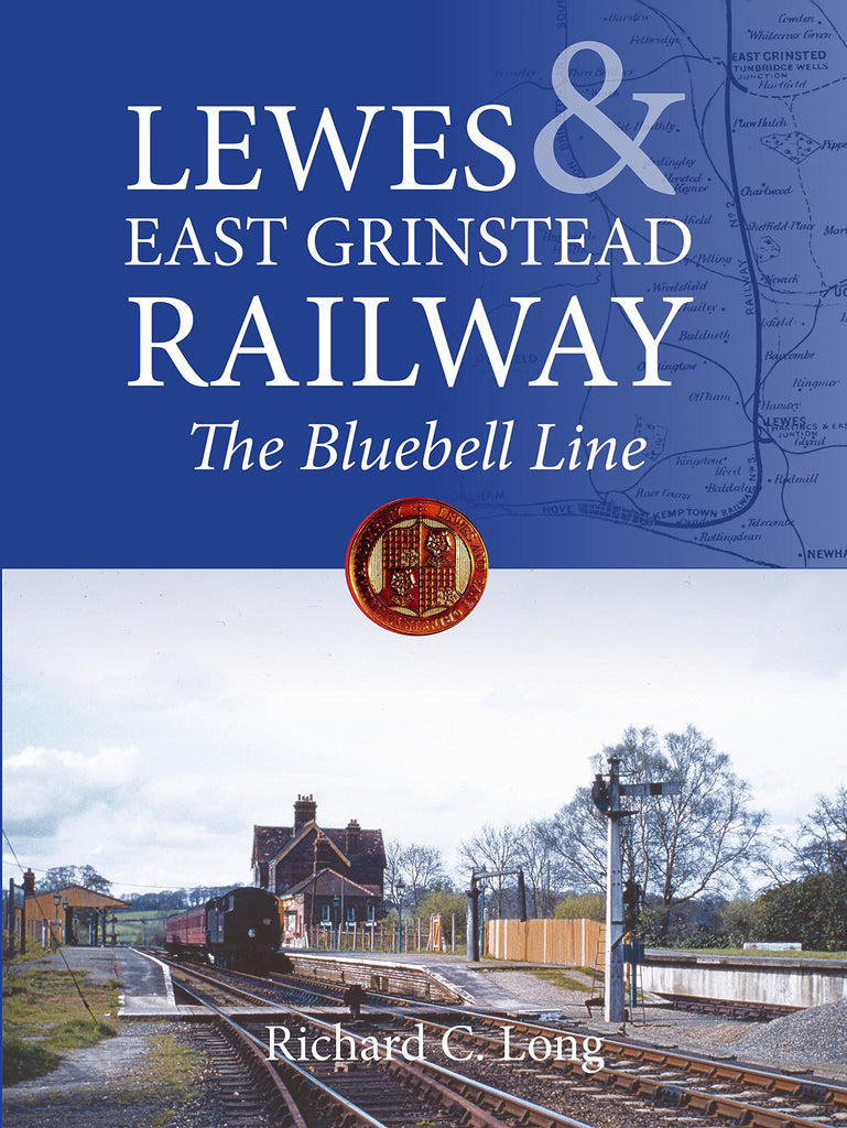 Lewes & East Grinstead Railway: The Bluebell Line