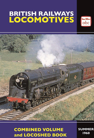 British Railways Locomotives Combined Volume & Locoshed Summer 1960 (Reprint)
