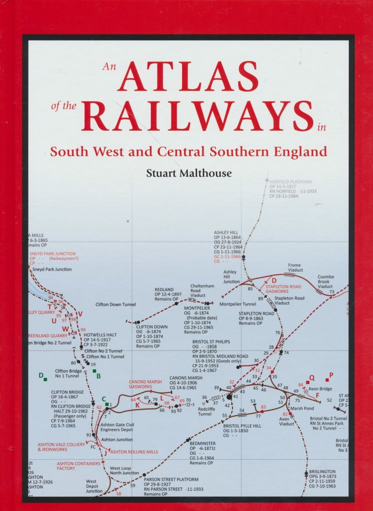 An Atlas of the Railways in South West and Central Southern England