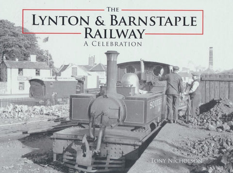 The Lynton and Barnstaple Railway