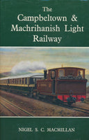 The Campbeltown & Machrihanish Light Railway