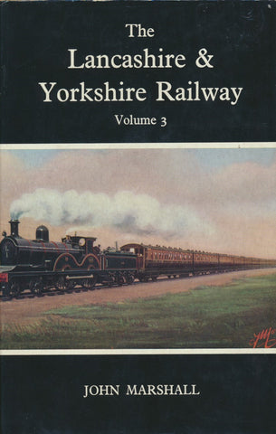 The Lancashire & Yorkshire Railway: Volume 3
