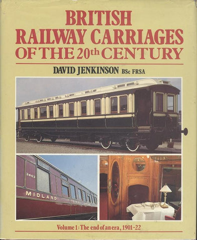 British Railway Carriages of the 20th Century, volume 1
