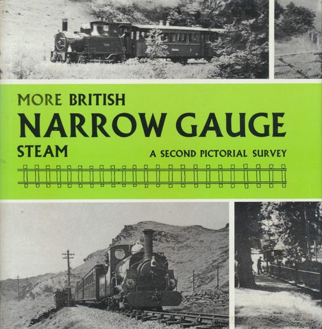 More British Narrow Gauge Steam: A Pictorial Survey