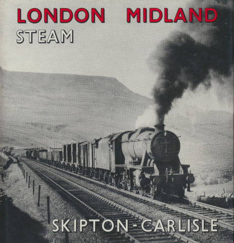 London Midland Steam: Skipton-Carlisle