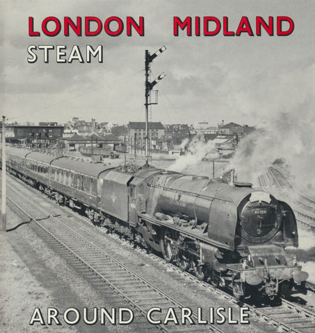 London Midland Steam Around Carlisle