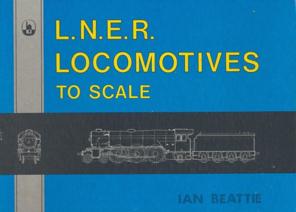 LNER Locomotives to Scale