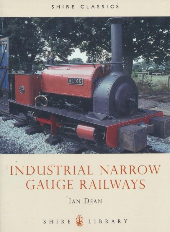 Industrial Narrow Gauge Railways (2003 edition)