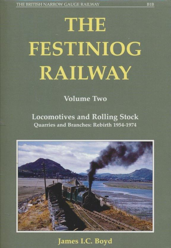 The Festiniog Railway Volume 2 1890-1959 (2002 edition)