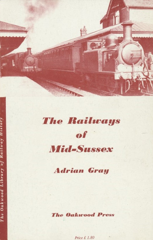 The Railways of Mid-Sussex