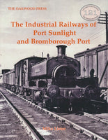 REDUCED The Industrial Railways of Port Sunlight and Bromborough Port (LP121)