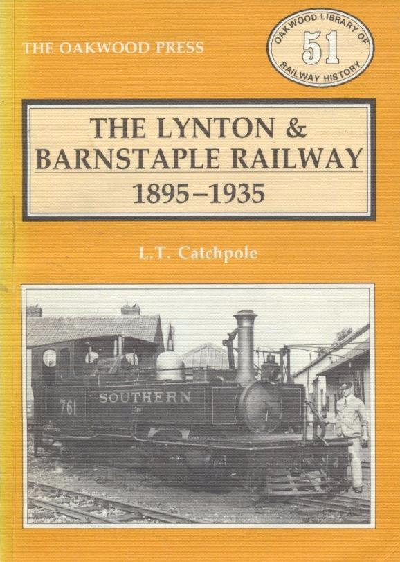 The Lynton & Barnstaple Railway 1895-1935 (OL 51)