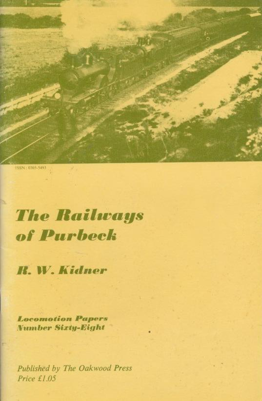 The Railways of Purbeck (1973 Edition)