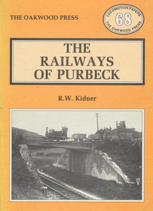 The Railways of Purbeck (1988 Edition)