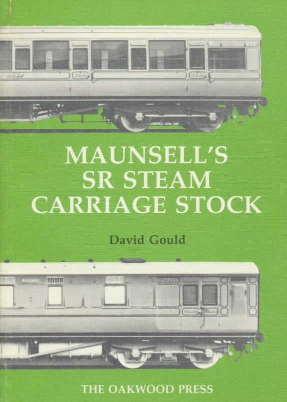 Maunsell's SR Steam Carriage Stock (X37)