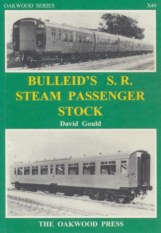Bulleid's Southern Railway Steam Passenger Stock