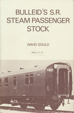Bulleid's Southern Railway Steam Passenger Stock: 1980 edition (X40)